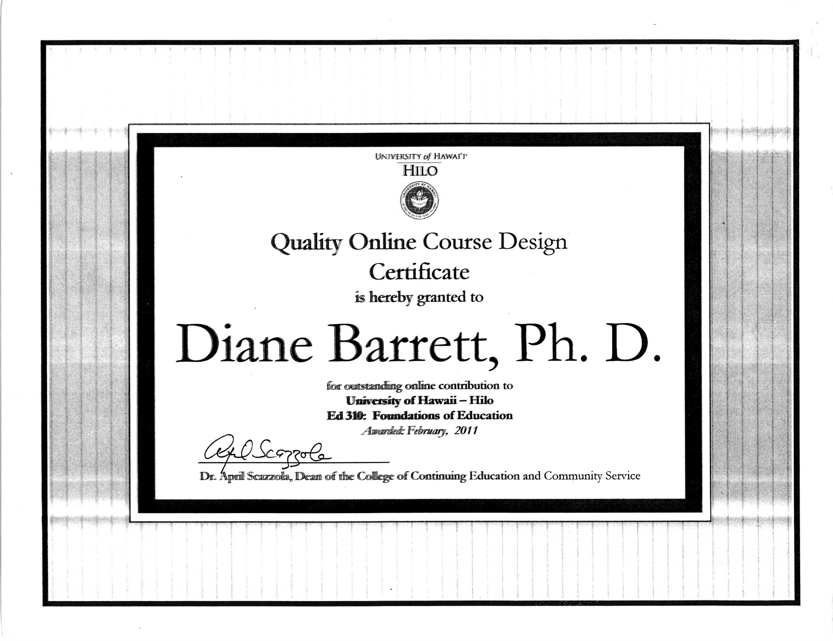 Quality Online Course Design Certificate, awarded to Diane Barrett
