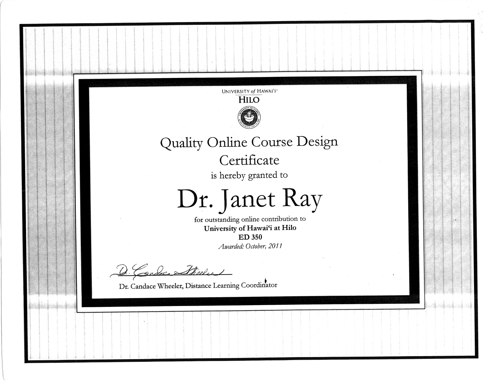 Quality Online Course Design Certificate, awarded to Jan Ray