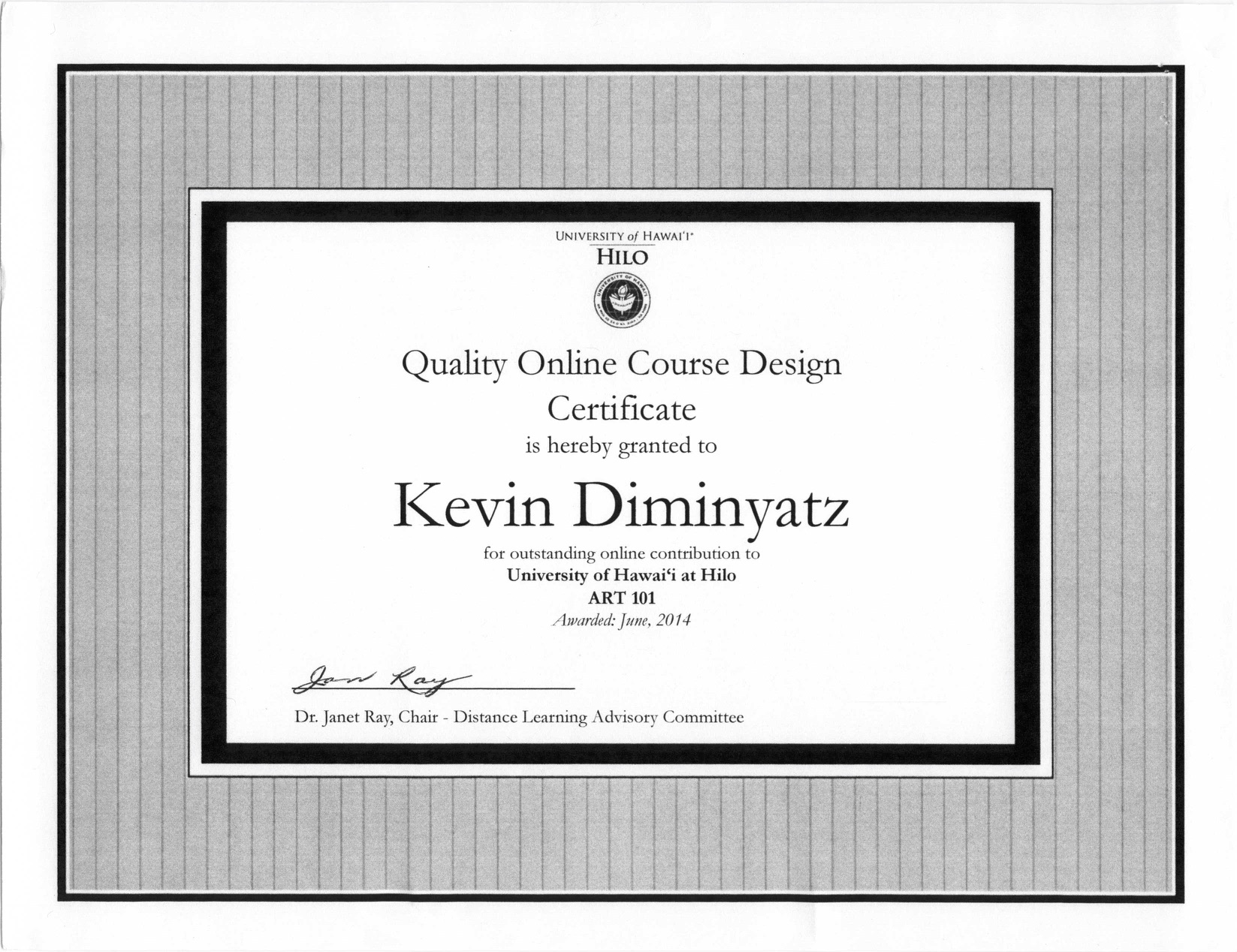 Quality Online Course Design Certificate, awarded to Kevin Diminyatz