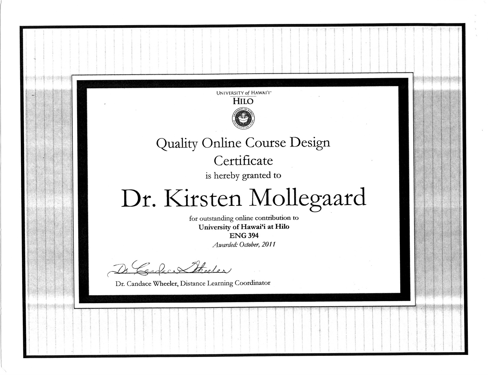 Quality Online Course Design Certificate, awarded to Kirsten Møllegaard