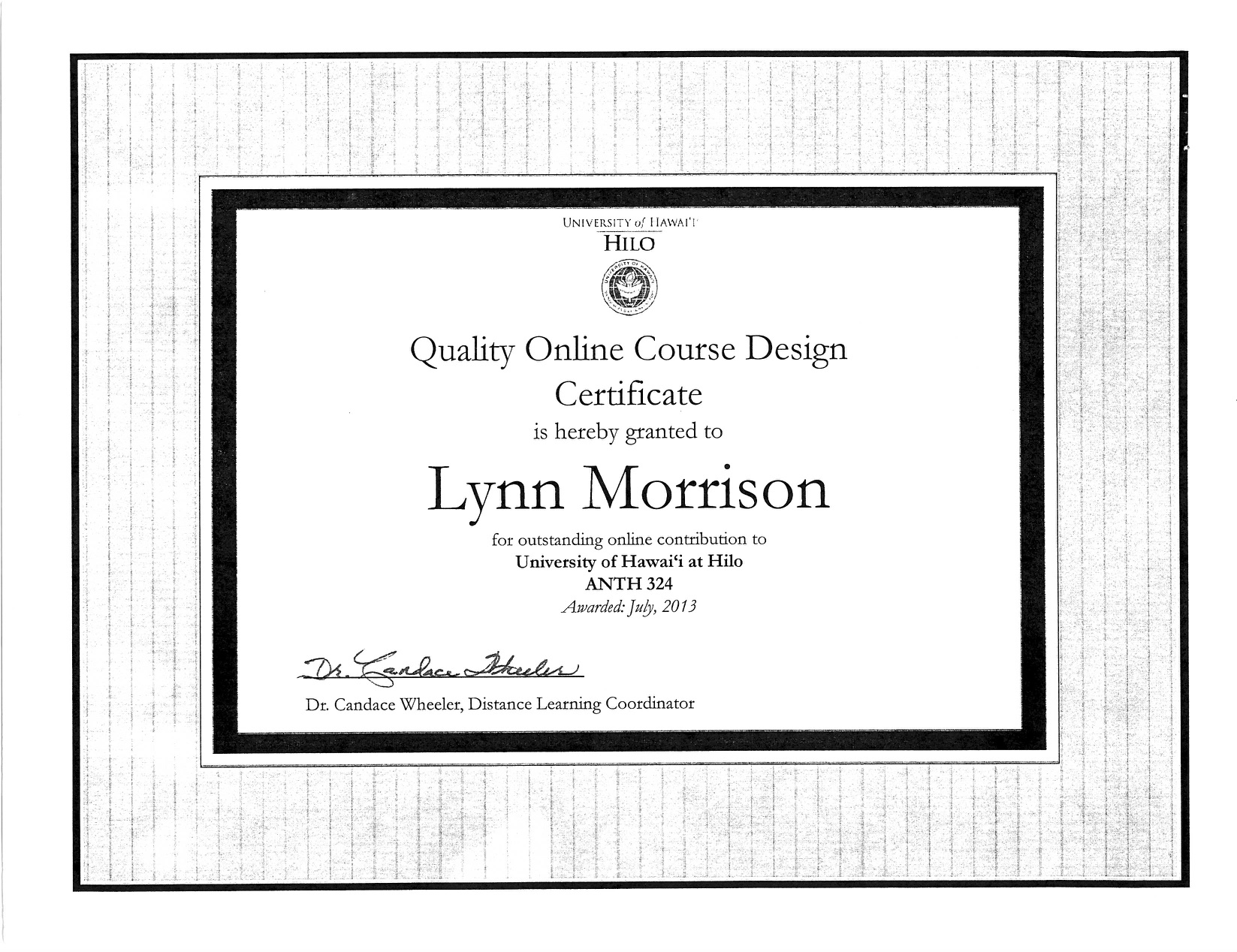 Quality Online Course Design Certificate, awarded to Lynn Morrison
