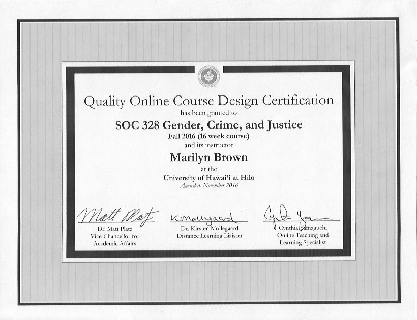 Quality Online Course Design Certificate, awarded to Marilyn Brown