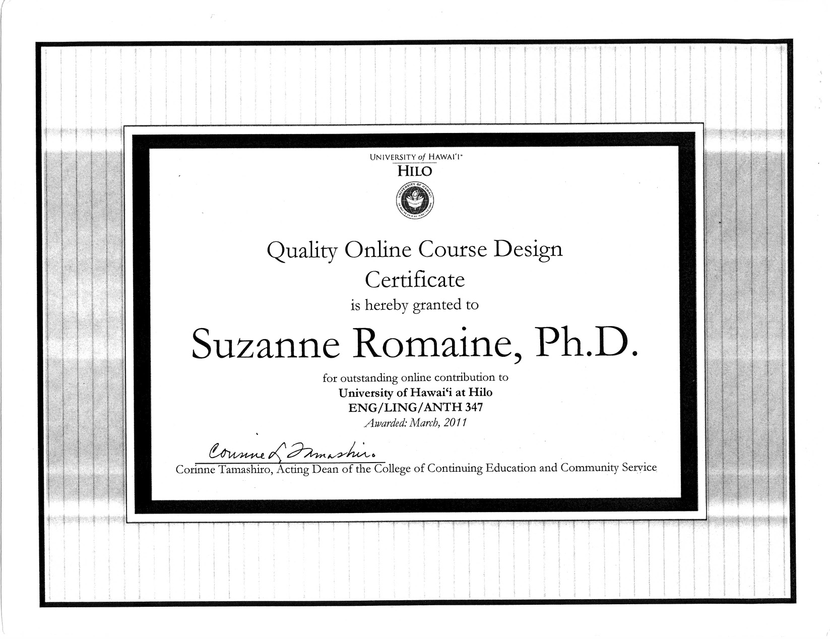 Quality Online Course Design Certificate, awarded to Suzanne Romaine