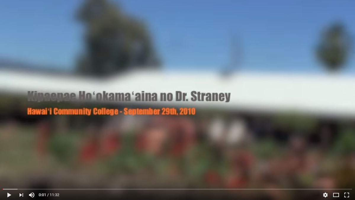 Still from video with the words Kipaepae Hookamaaina no Dr. Straney Hawaii Community College September 29th, 2010