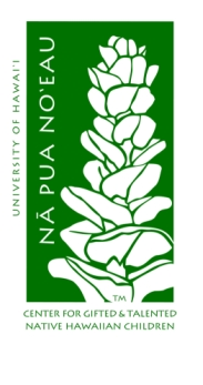 Green leaf logo with the words UNIVERSITY OF HAWAII Nā Pua Noʻeau Center for Gifted and Talent Native Hawaiian Children