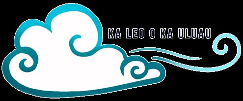 Ka Leo o Ka Uluau
