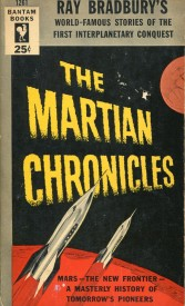 Book cover, reds, black, yellows: Ray Bradbury's The Martian Chronicles, Bantam Books. Graphics: Rockets and lunar landscape.