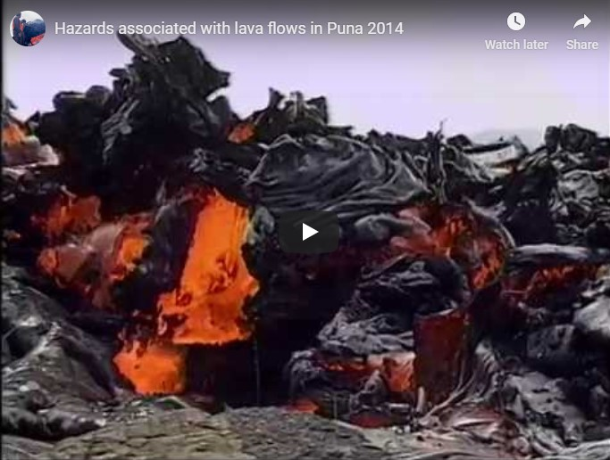 Informational videos of Puna lava flow