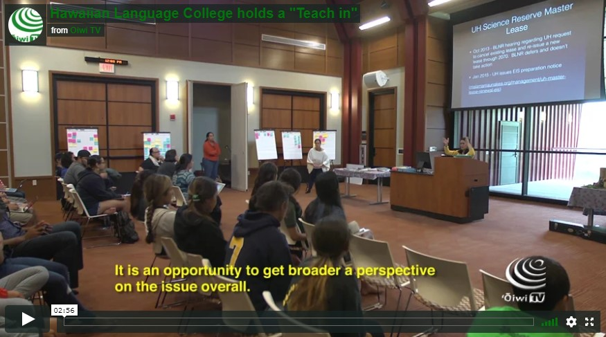 "VIDEO: ""Teach in"" about Maunakea held at UH Hilo College of Hawaiian Language"