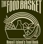 Foodbasket logo, depiction of a basket full of produce with words: THE FOOD BASKET, HAWAII ISLAND FOOD BANK.
