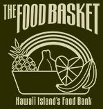 "Foodbasket logo with words ""The Foodbasket Hawaii Island's Food Bank. Graphic of fruit."