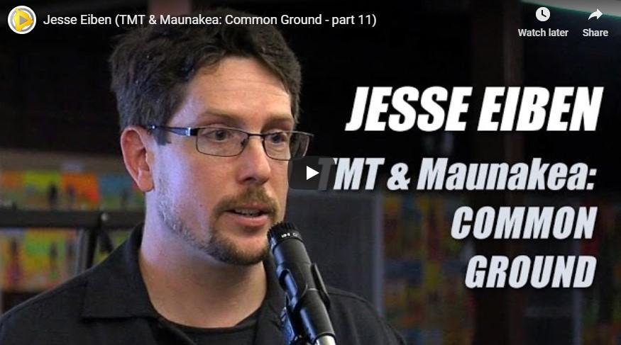 Video still: Jesse Eiben, TMT & Maunakea: COMMON GROUND.