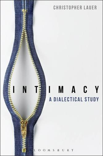 Book cover: Intimacy a Dialectical Study. Christopher Lauer. With photo of a partially unzipped zipper.