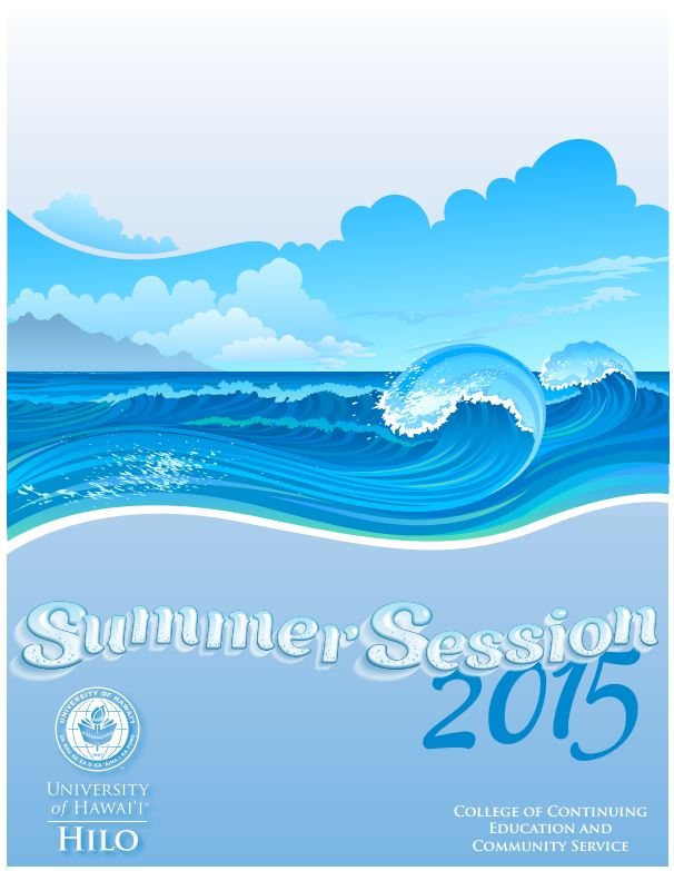 Cover of the Summer Session Catalog, blue with a graphic of waves, with words: Summer Session 2015 University of Hawaii at Hilo, College of Continuing Education and Community Service.
