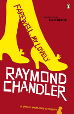 Book cover Farewell My Lovely, Raymond Chandler. Yellow and red with woman's legs and shoes silhouette.