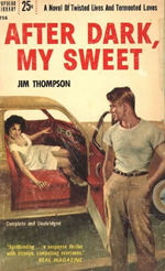 Book cover After Dark My Sweet. Woman inviting man into car.
