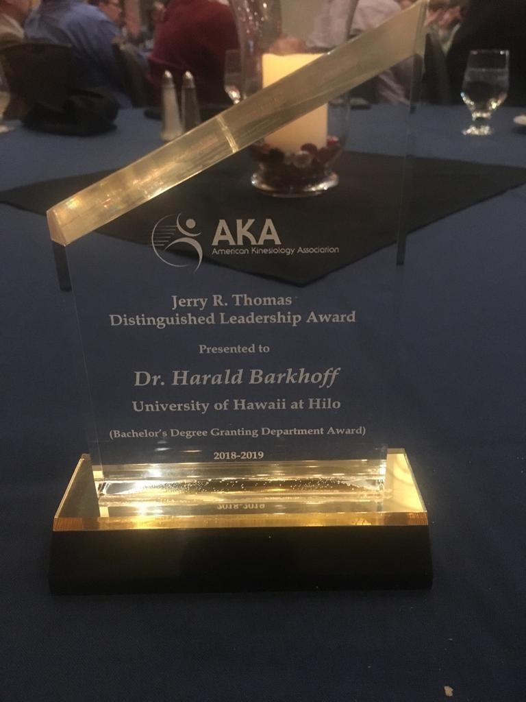 Close up of award with words: AKA, Jerry R. Thomas Distinguished Leadership Award, Presented to Dr. Harald Barkhoff, University of Hawaii at Hilo (Bachelor's Degree granting Department Award), 2018-2019.