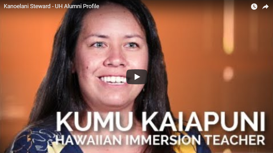 Kanoelani Steward, UH Hilo alumna and now graduate student in Hawaiian language, comes full circle with help from UH