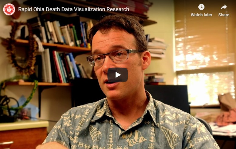 WATCH: UH Hilo geographer explains his use of innovative drone and mapping technology in his Rapid ʻŌhiʻa Death research