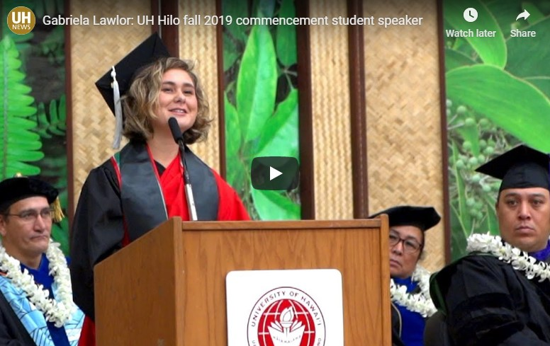 WATCH: UH Hilo Vulcan Athlete Gabriela Aguilar Lawlor delivers remarks as Student Speaker at 2019 Fall Commencement