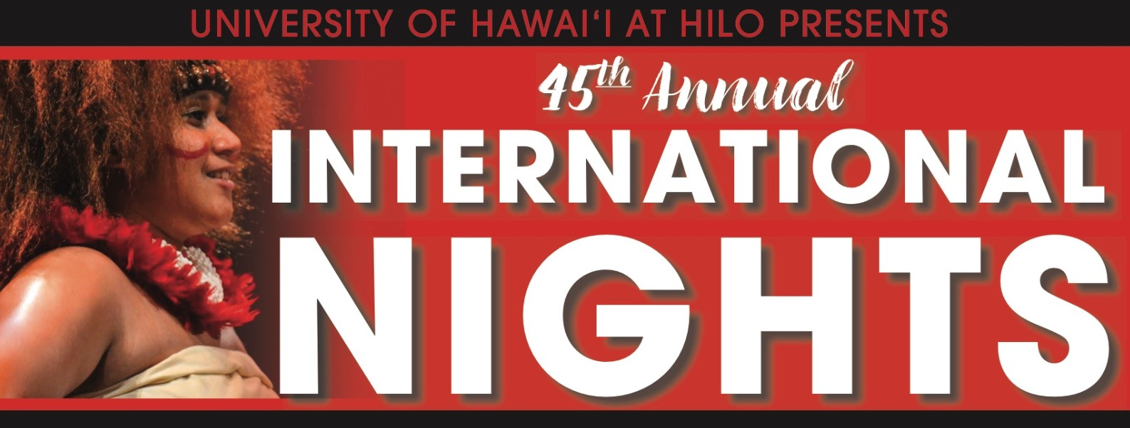 Banner: University of Hawaii at Hilo 45th Annual International Nights