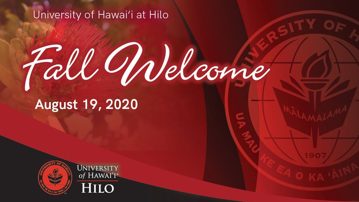 PowerPoint slide: University of Hawaii at Hilo, Fall Welcome, August 19, 2020. Red background and the UH Hilo seal.