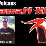 Kensei Gibbs with words: #ImuaVulcans and Hawaii Hilo.