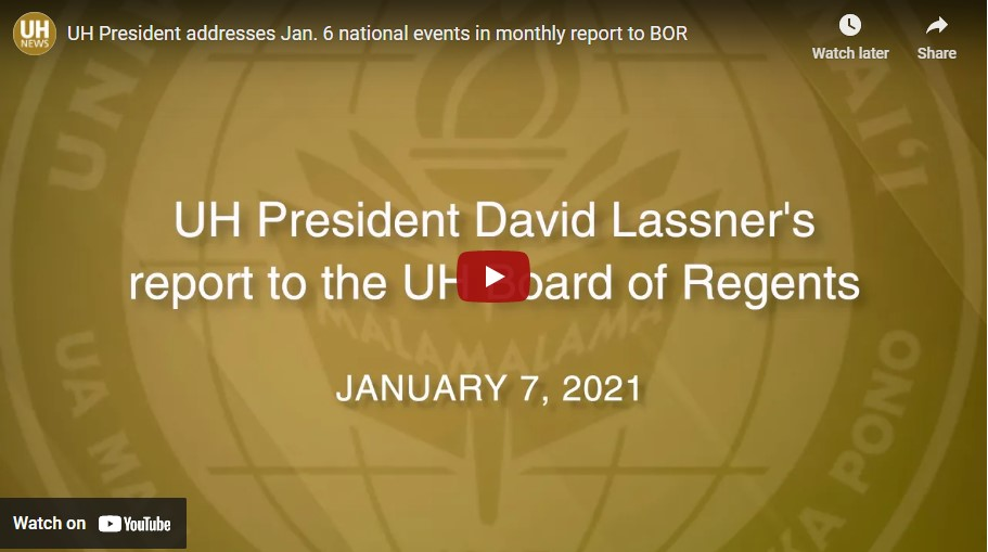 SCreenshot of video title page: UH President David Lassner report to Board of Regents Jan. 7, 2021