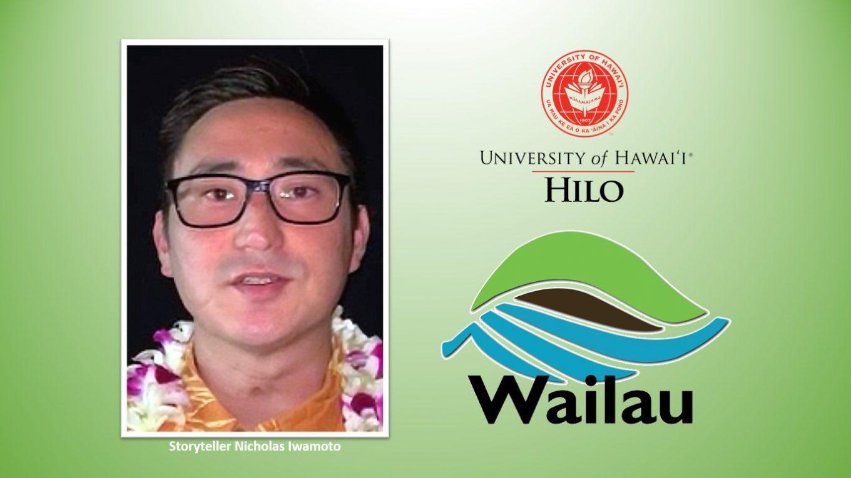 Photo of Nicholas Iwamoto, UH Hilo logo, and Wailau logo