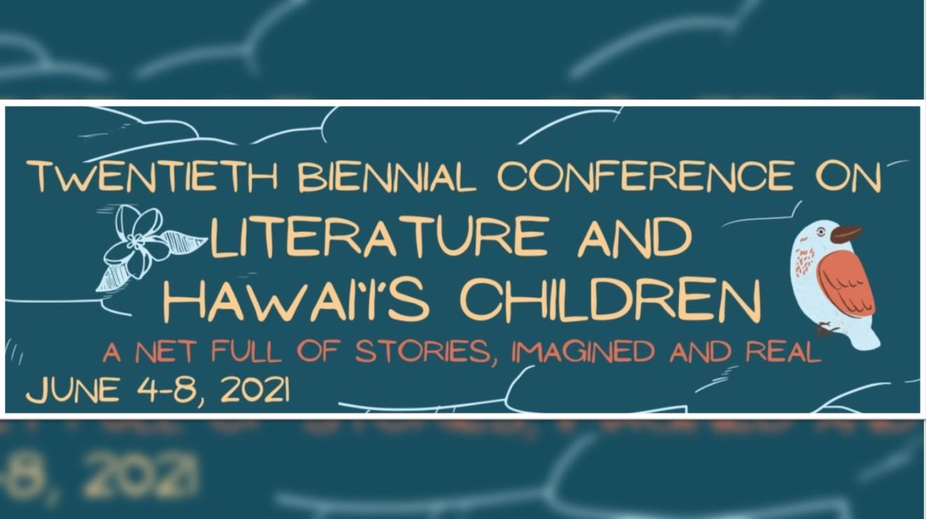 Hawaii Children's Literature Conference June 4-8