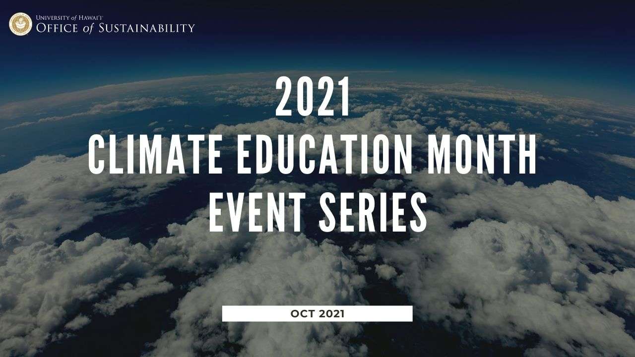 Graphics: 2021 Climate Education Month Event Series Oct 2021