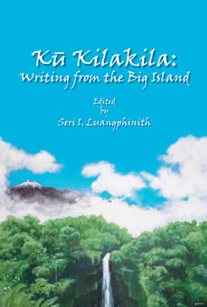 Ku Kilakila: Writing from the Big Island (2007)