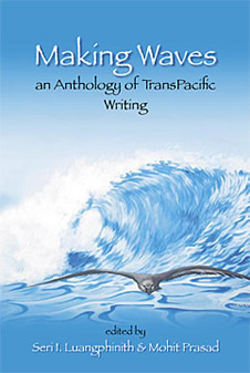 Making Waves, an Anthology of TransPacific Writing
