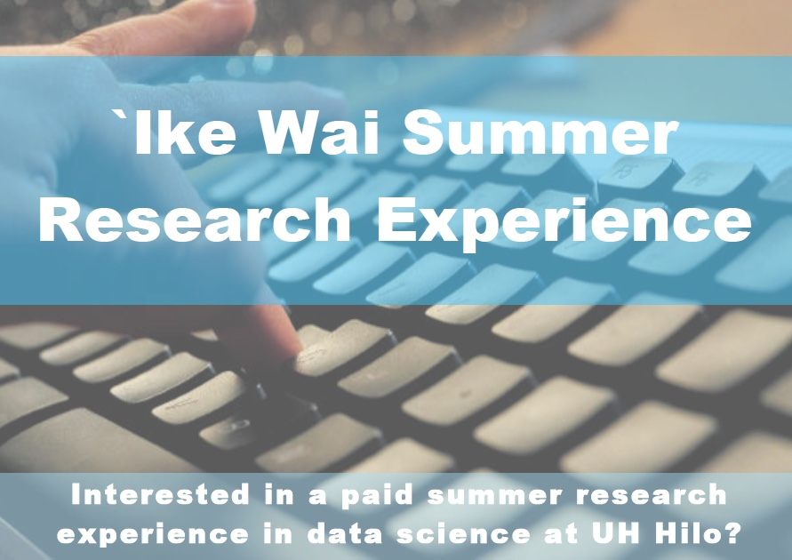 Ike Wai Summer Research Experience in Data Science