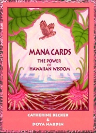 Cover of Mana Cards, graphic with owl and taro, with the words: MANA CARDS THE POWER OF HAWAIIAN WISDOM CATHERINE BECKER & DOYA NARDIN
