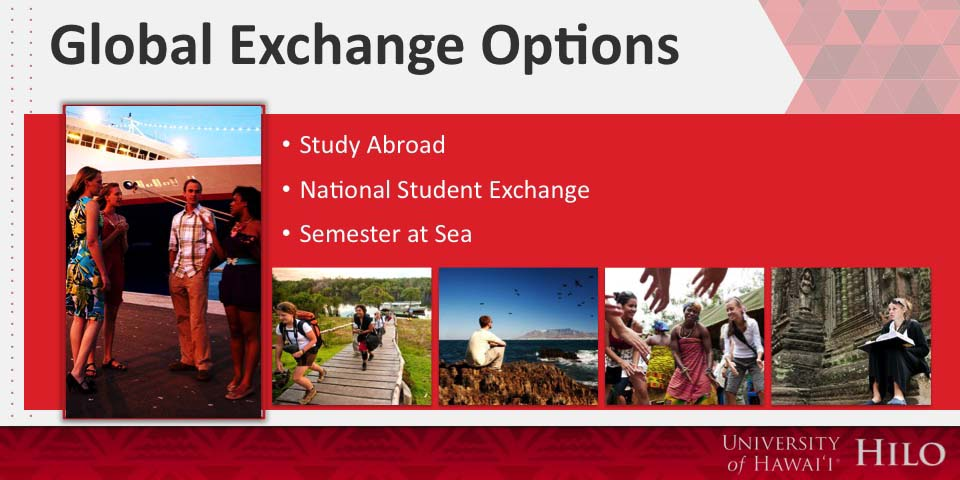 Global Exchange Options:  Study Abroad, National Student Exchange, Semester at Sea