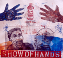 Show of Hands by Bruce Thayer