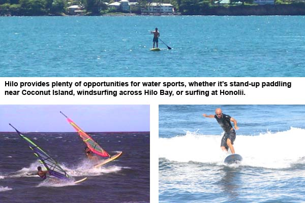 Hilo provides plenty of opportunities for water sports, whether it's stand-up paddling near Coconut Island, windsurfing across Hilo Bay, or surfing at Honolii